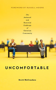 Uncomfortable by Bret McCracken