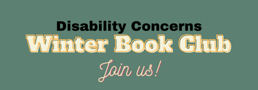 Disability Concerns Winter book club announced!